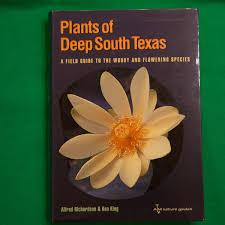 south texas native plants book plants of deep south texas