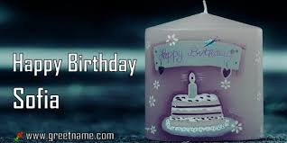 sofia the candle happy birthday sofia candle big greet name