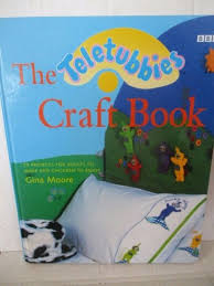 teletubbies craft book gina moore wynberg u0026 plumstead