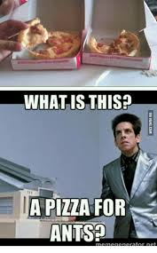 Memes Generators - what is this a pizza for ants meme generator net what is this