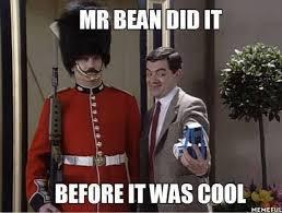 Meme Bean - meme mr bean did it