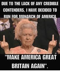 America Memes - 25 best memes about make america great britain again make