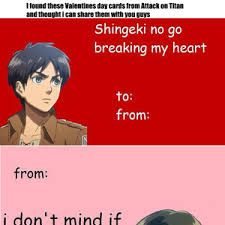 Meme Valentine Cards - attack on titan valentines day cards by jakus meme center