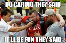 Cardio Meme - anything over 5 reps is cardio album on imgur