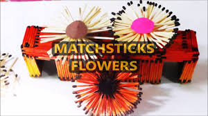 how to make matchstick flowers for home decoration youtube