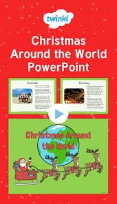 christmas around the world powerpoint find out how different