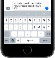 ios 6 keyboard apk ios 10 tidbit keyboard has a new clicking sound