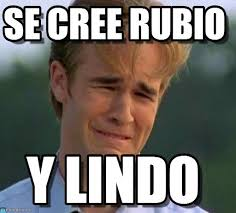 Rubio Meme - se cree rubio 1990s first world problems meme en memegen