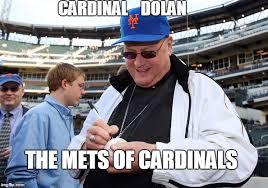 Dolan Meme Maker - image tagged in cardinal dolan imgflip
