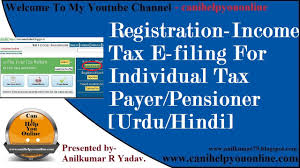 registration income tax e filing for individual tax payer