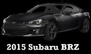 subaru coupe 2015 2015 subaru brz coupe 6 speed automatic rear wheel drive car