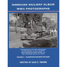 hawaiian photo album hawaiian railway album wwii photographs volume 3 plantation