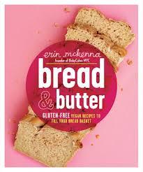 Vegan Gluten Free Bread Machine Recipe Keep The Breadbasket Throw Out The Gluten