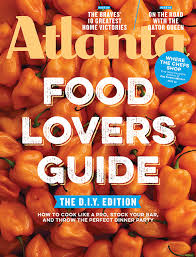 food lovers guide the d i y edition atlanta magazine