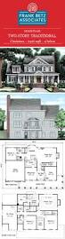 Traditional Colonial House Plans by Best 25 Traditional House Plans Ideas On Pinterest House Plans