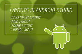 layouts for android layouts in android studio which ones should we use