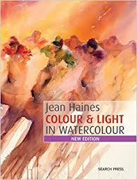 jean haines colour u0026 light in watercolour new edition how to