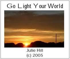 Go Light Your World Julie Hill Singing For Christ Go Light Your World