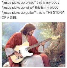 Lol Jesus Meme - jesus picks up bread bible bread jesus meme picks funny