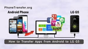 how to transfer apps from android to android how to transfer apps from android to lg g5 sync android apps with