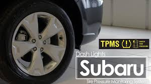 subaru low tire pressure light subaru tpms dash lights subaru service youtube
