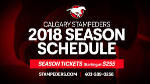 Six Flags Schedule Stampeders Announce 2018 Schedule Calgary Stampeders
