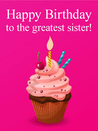 to the greatest sister happy birthday card we know your sister