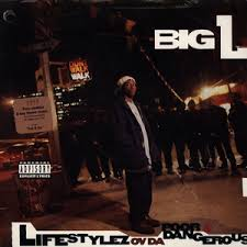 big photo album big l lifestylez ov da poor dangerous lyrics and tracklist