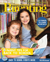 south florida parenting august 2017 issue by forum publishing