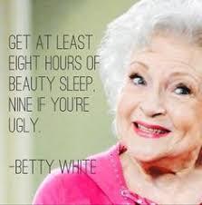 Betty White Memes - the 25 best betty white memes ideas on pinterest betty white