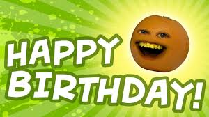 happy birthday from annoying orange