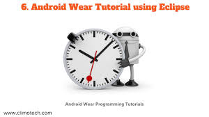 tutorial android using eclipse android wear tutorial using eclipse tutorial 6 youtube