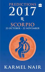 scorpio predictions 2017 karmel nair 9789350293935 amazon com