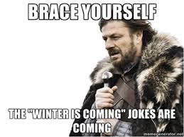 Stark Meme Generator - winter is coming keep your customers toasty warm