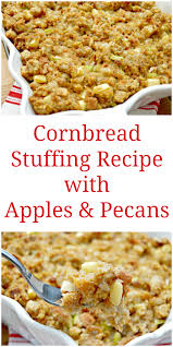 stuffing thanksgiving recipes cornbread stuffing recipe with apples and pecans mom 4 real