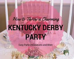 how to throw a charming kentucky derby easy