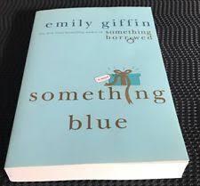 emily giffin something blue something blue by emily giffin 2006 paperback ebay