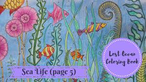 how i color sea life page 5 lost ocean coloring book youtube