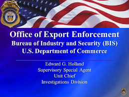 export bureau office of export enforcement bureau of industry and security bis