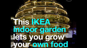 Ikea Hydroponics Garden This Ikea Indoor Garden Lets You Grow Your Own Food Youtube