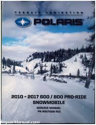 2010 2017 polaris pro ride 600 800 snowmobile service manual