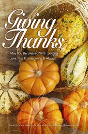 happy thanksgiving love quotes 20 best give thanks images on pinterest give thanks be grateful