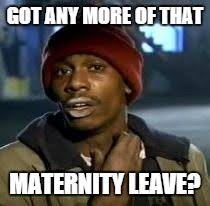 Maternity Memes - as an american mother of a 6 week old imgflip