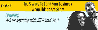5 Ways To Build Your by Top 5 Ways To Build Your Business When Things Are Slow Breaking