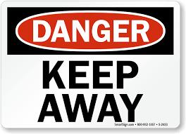 keep away signs mysafetysign