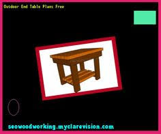 how to build end table plans 135517 woodworking plans and