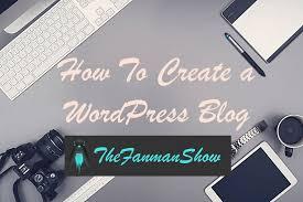 tutorial wordpress blog how to create a wordpress blog step by step guide