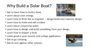 solar boat why build a solar boat get to learn how to build a