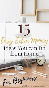 Ideas To Make Money From Home 161 Best Make Money Online Images On Pinterest