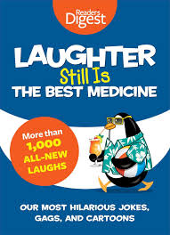laughter still is the best medicine our most hilarious jokes